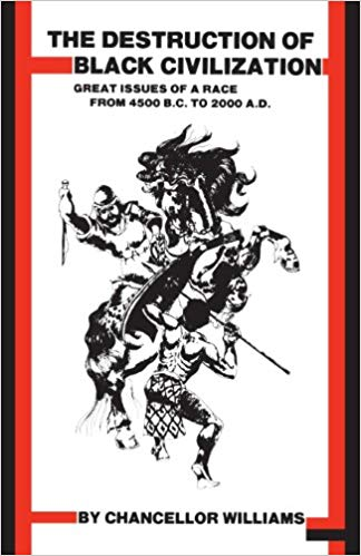The Destruction of Black Civilisation Book Cover